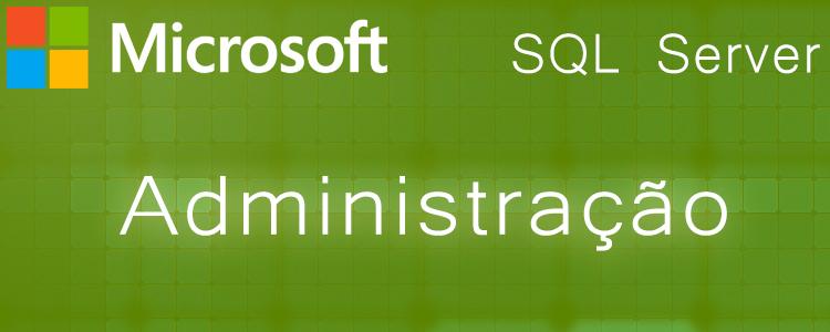 SQL Server Administração